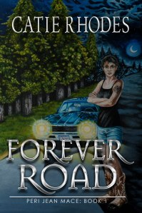 Forever Road by Catie Rhodes