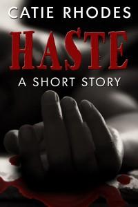Haste by Catie Rhodes